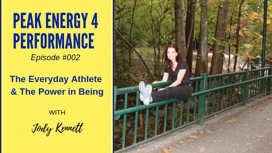 Peak Performance for Everyday Life with Jody Kennett